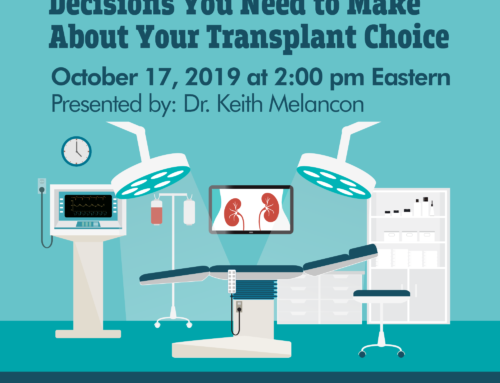 Decisions You Need to Make About Your Transplant Choice